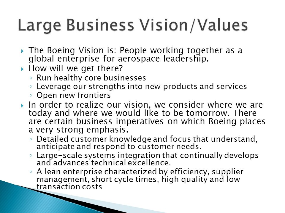 Large Business Vision/Values