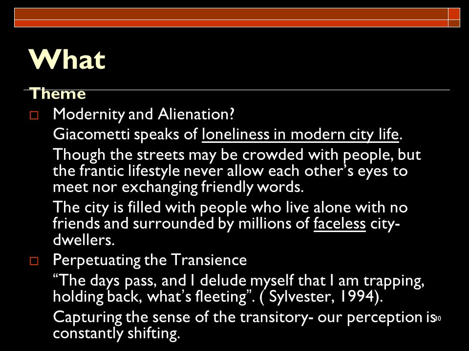 What Theme Modernity and Alienation