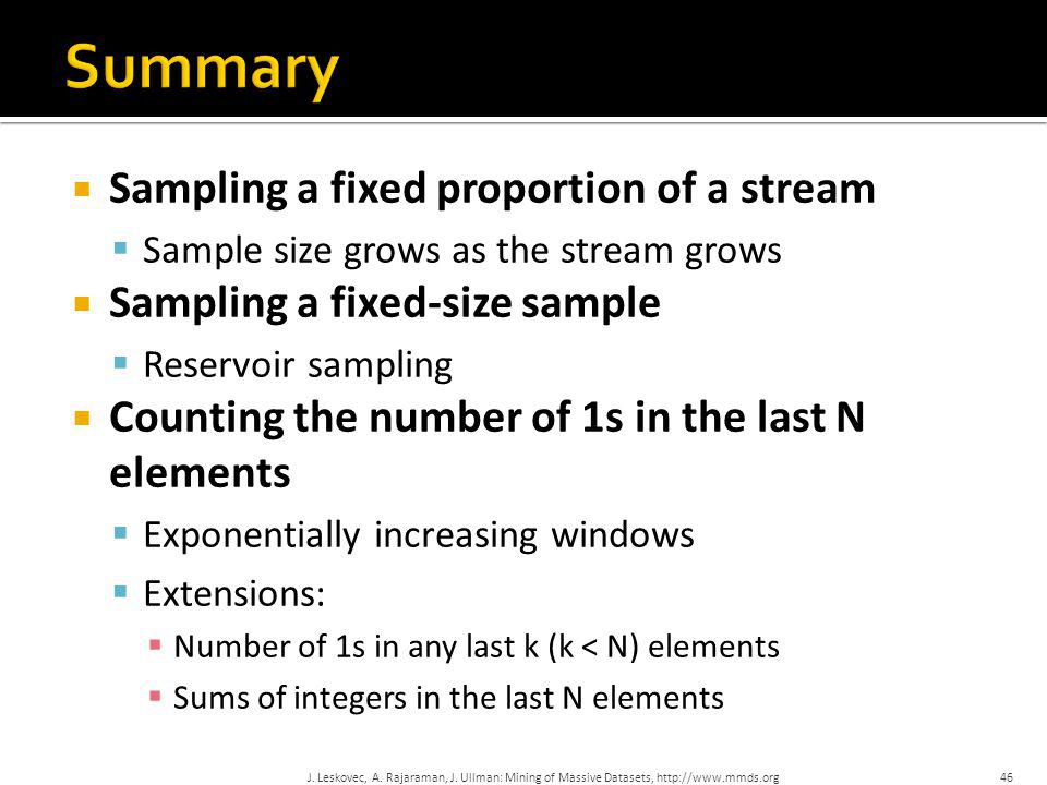 Summary Sampling a fixed proportion of a stream
