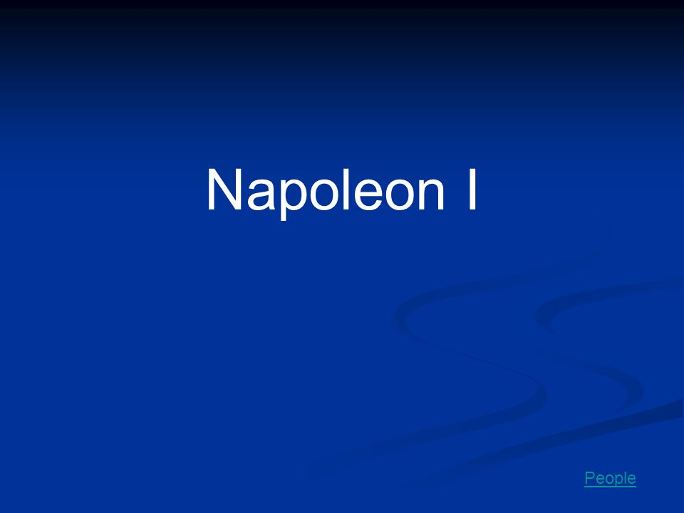 Napoleon I People