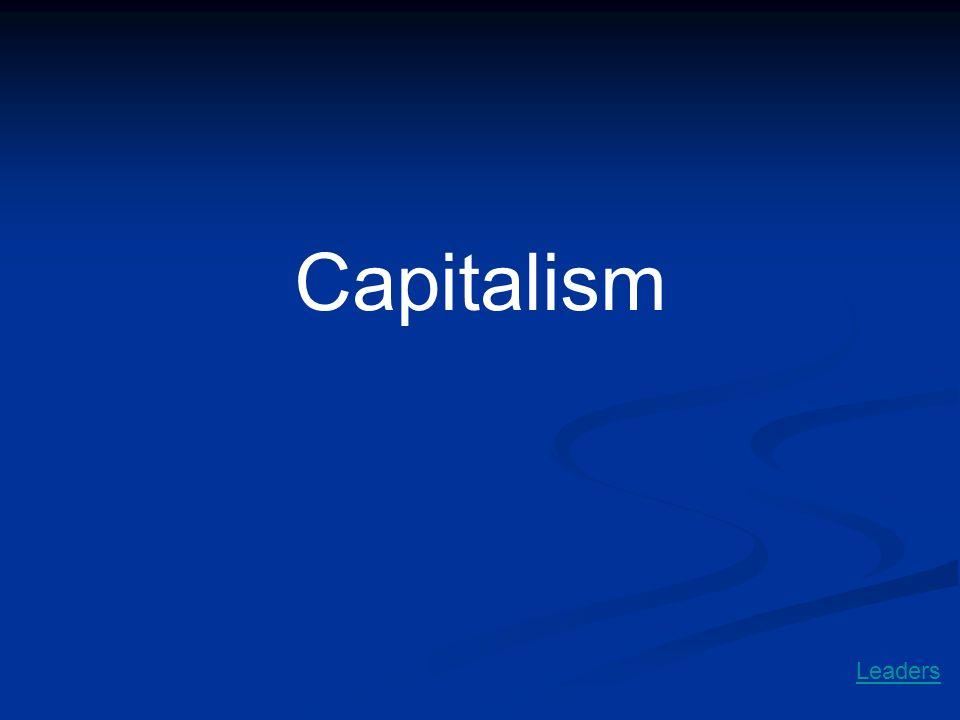 Capitalism Leaders
