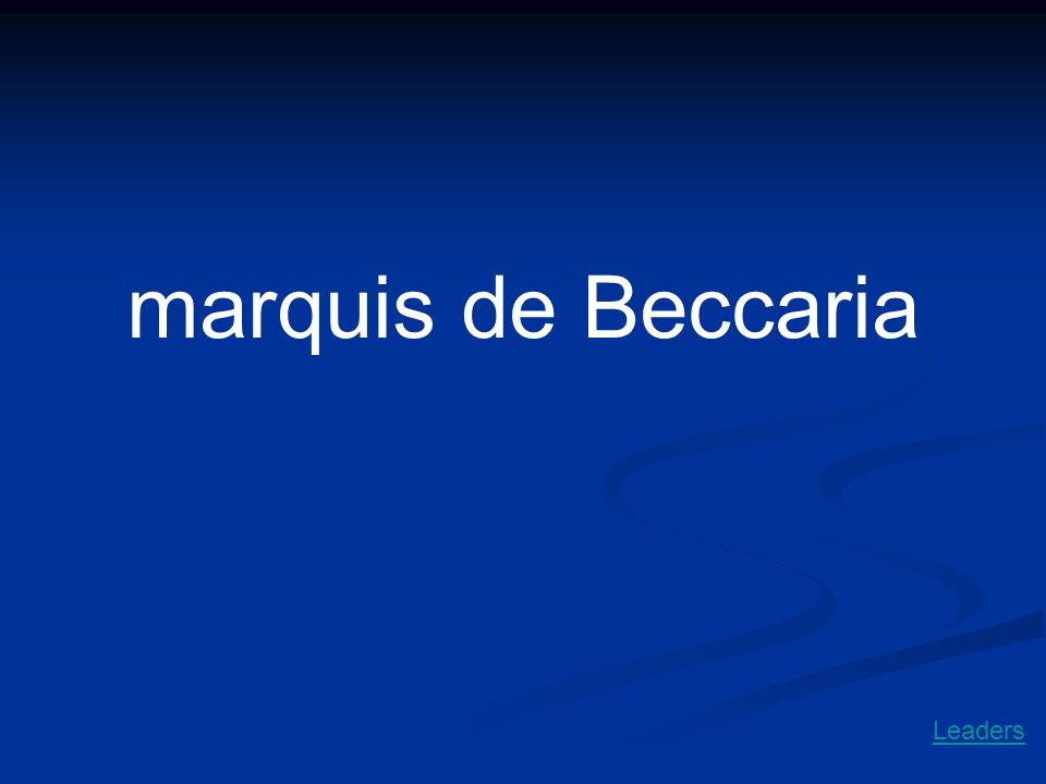 marquis de Beccaria Leaders