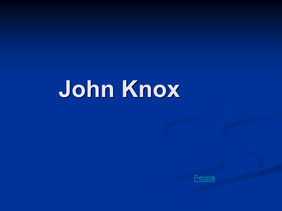 John Knox People
