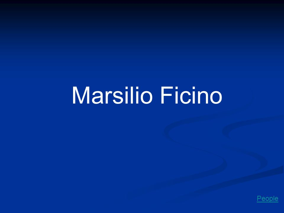 Marsilio Ficino People