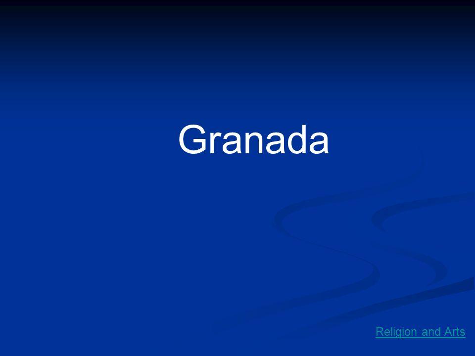 Granada Religion and Arts