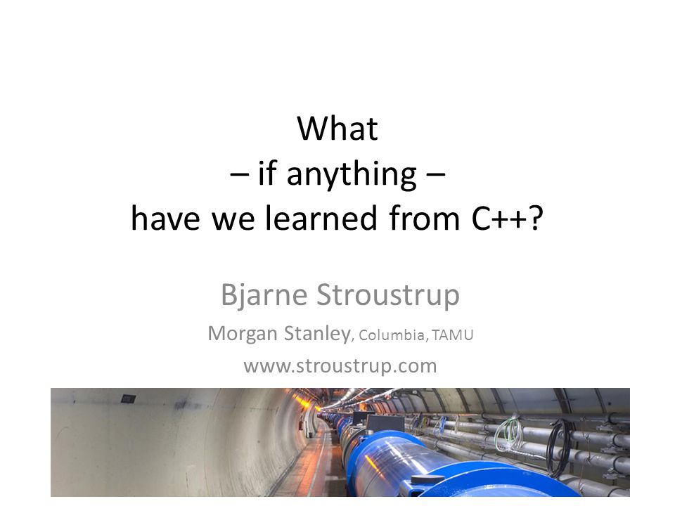 What – if anything – have we learned from C++