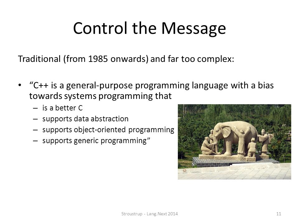 Control the Message Traditional (from 1985 onwards) and far too complex: