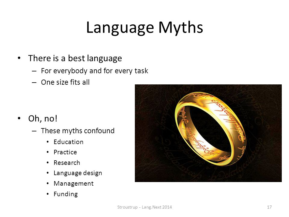 Language Myths There is a best language Oh, no!