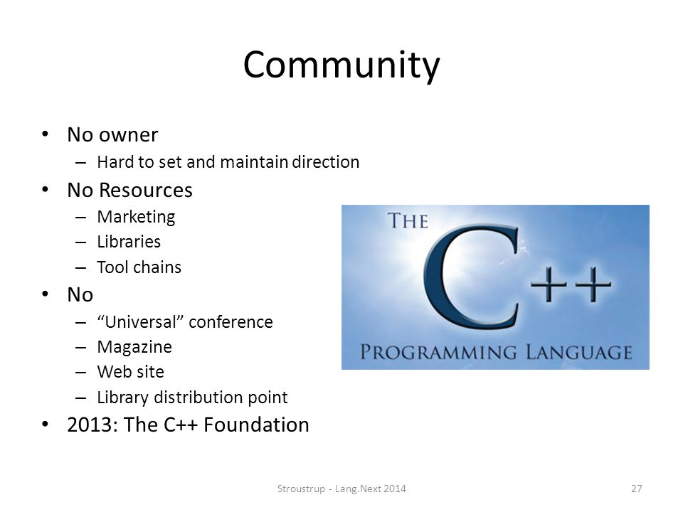 Community No owner No Resources No 2013: The C++ Foundation