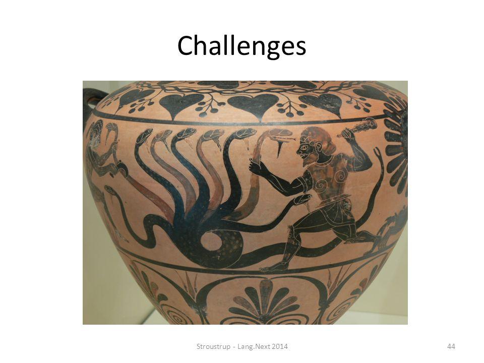 Challenges Stroustrup - Lang.Next 2014