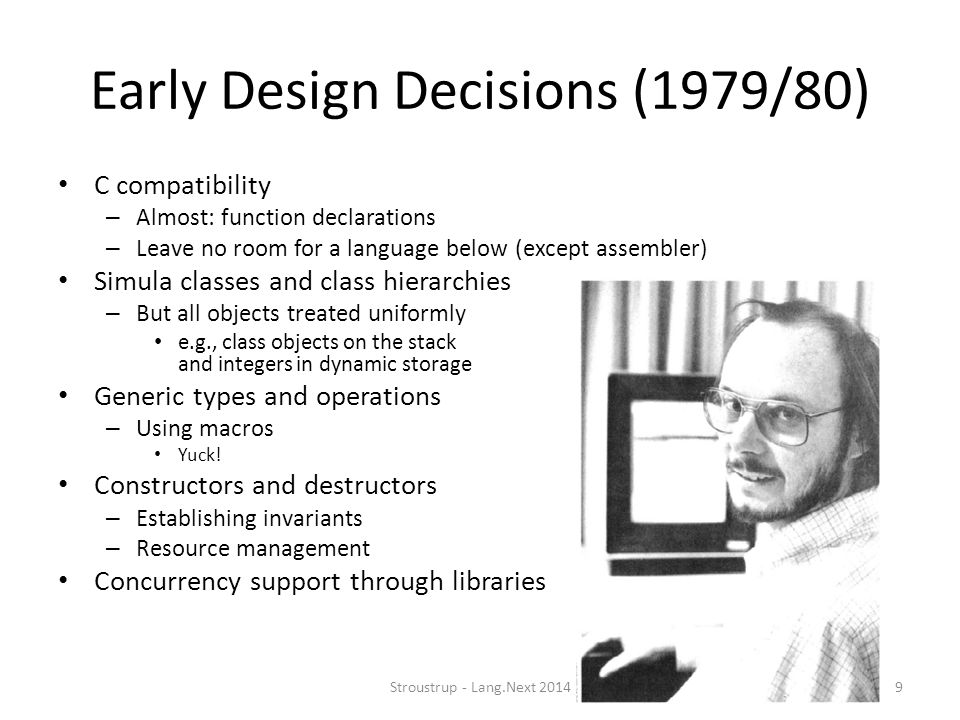 Early Design Decisions (1979/80)