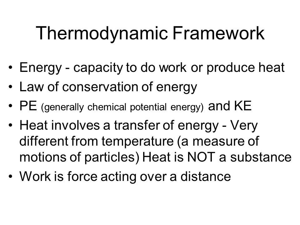 Thermodynamic Framework