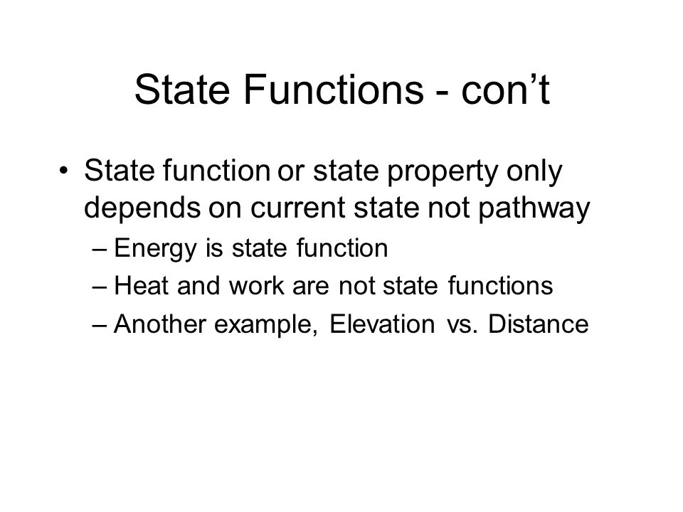 State Functions - con't
