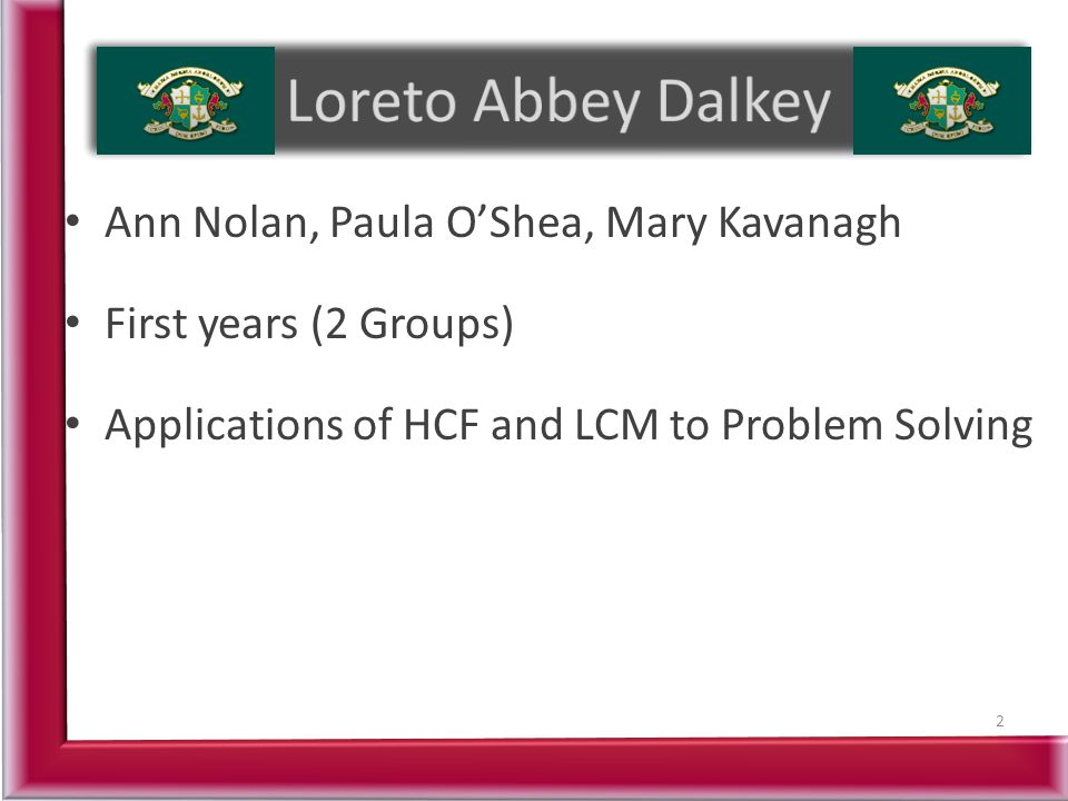 Loreto Abbey Dalkey Ann Nolan, Paula O'Shea, Mary Kavanagh