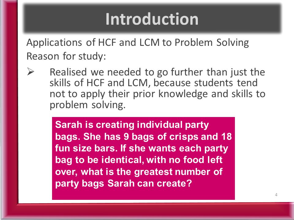 Introduction Applications of HCF and LCM to Problem Solving