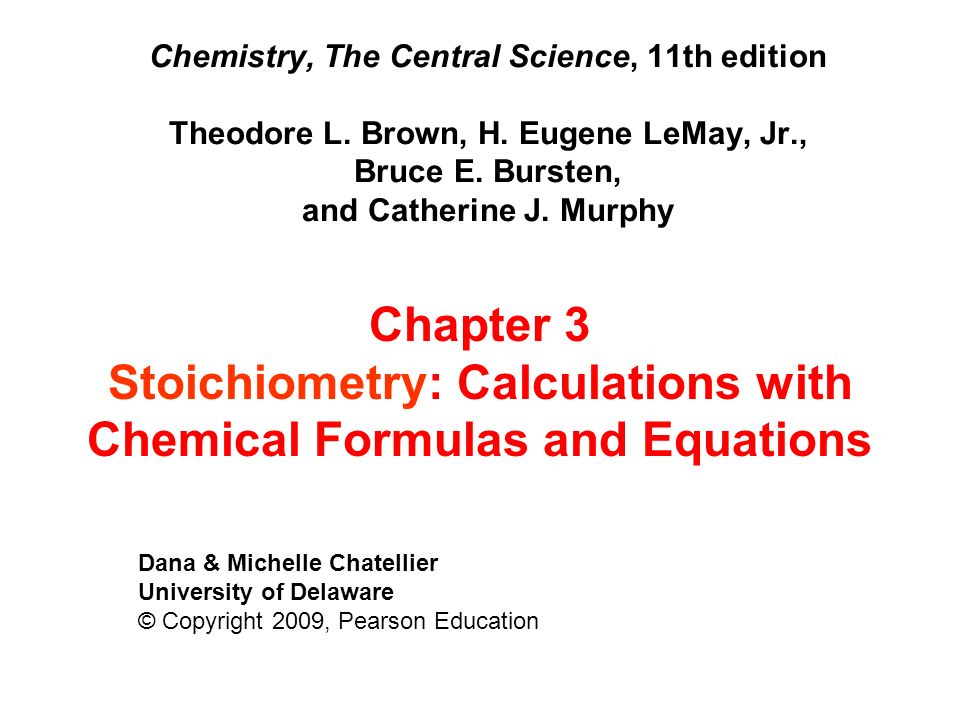 Stoichiometry: Calculations with Chemical Formulas and Equations