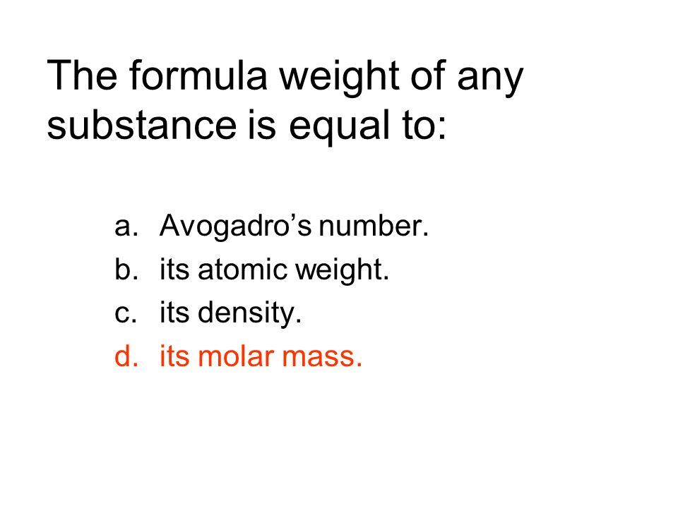 The formula weight of any substance is equal to: