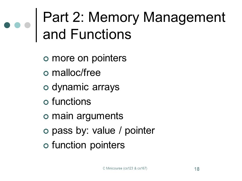 Part 2: Memory Management and Functions
