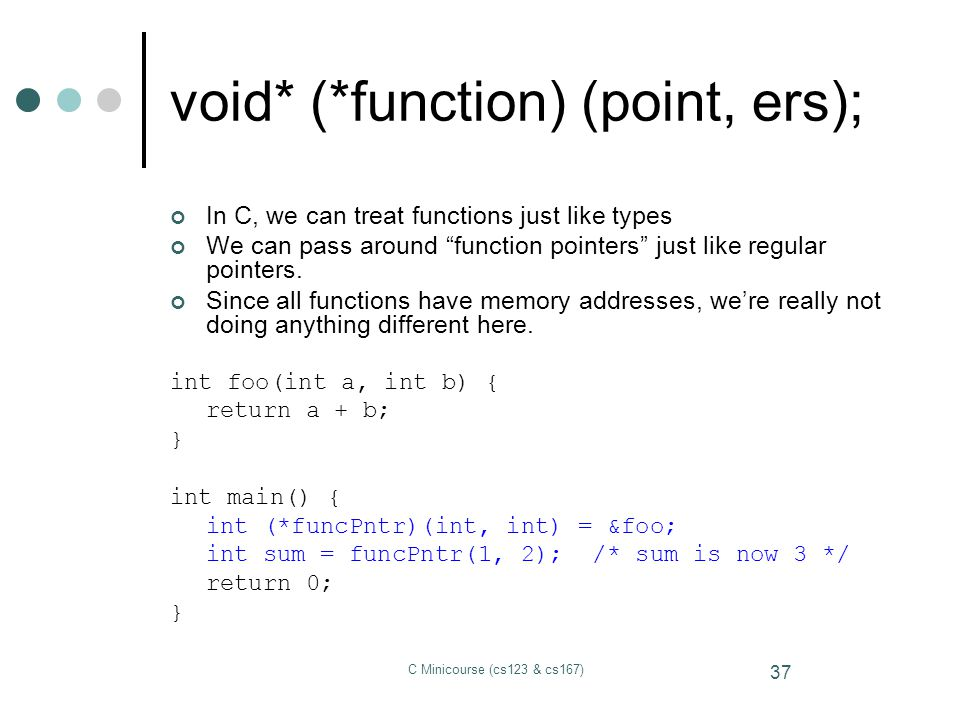 void* (*function) (point, ers);