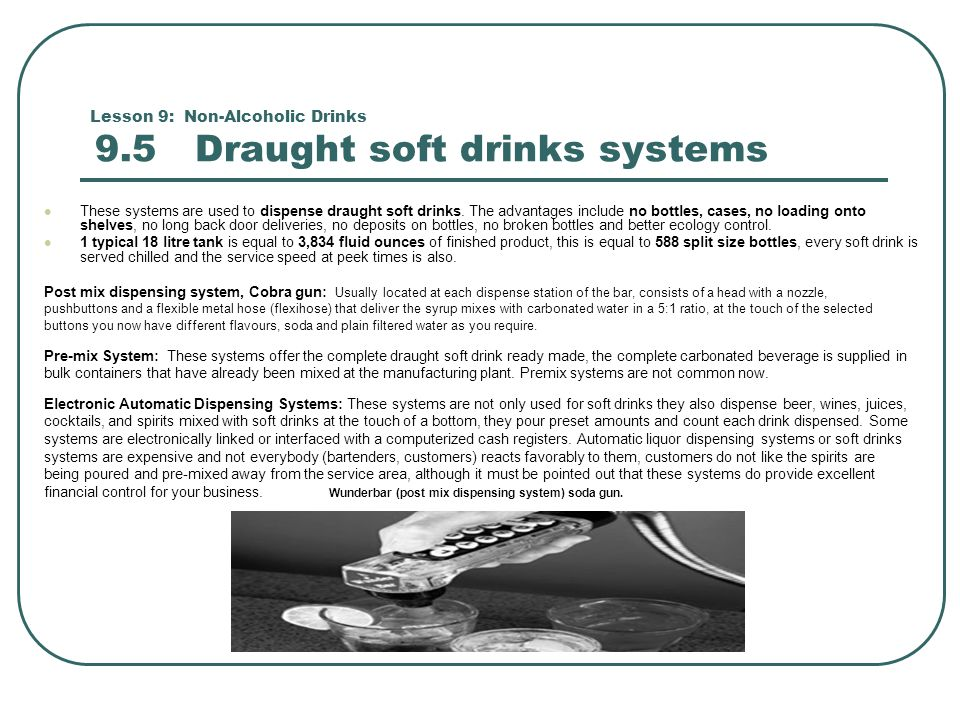 Lesson 9: Non-Alcoholic Drinks 9.5 Draught soft drinks systems
