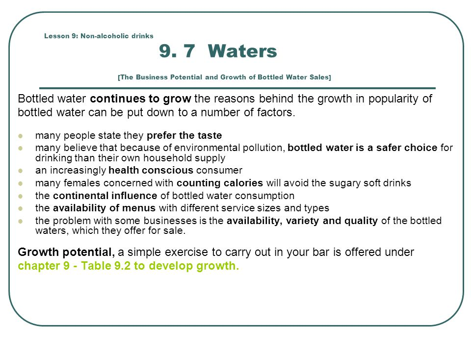 bottled water can be put down to a number of factors.