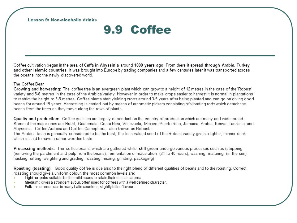 Lesson 9: Non-alcoholic drinks 9.9 Coffee
