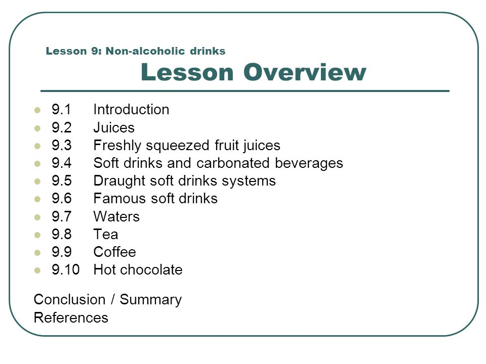 Lesson 9: Non-alcoholic drinks Lesson Overview