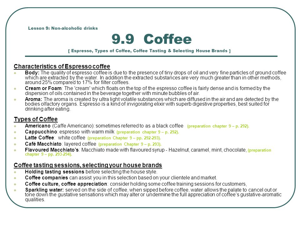 Characteristics of Espresso coffee