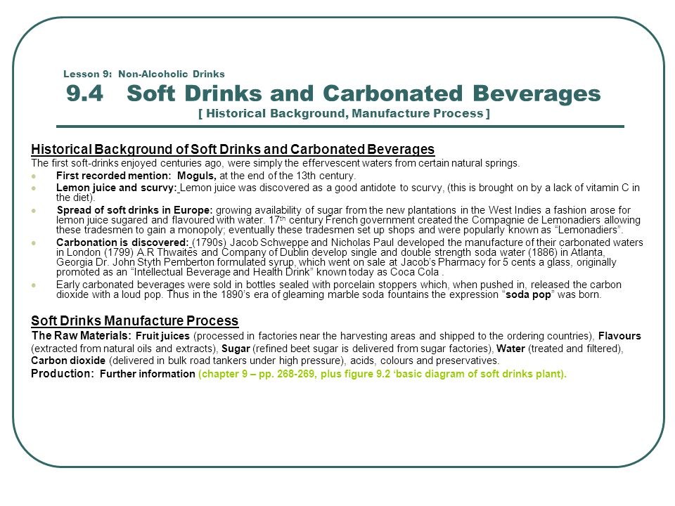 Historical Background of Soft Drinks and Carbonated Beverages