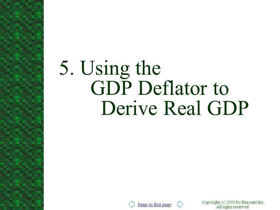 5. Using the GDP Deflator to Derive Real GDP