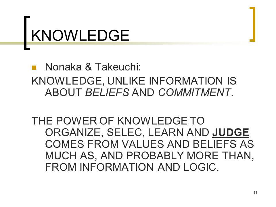 KNOWLEDGE Nonaka & Takeuchi:
