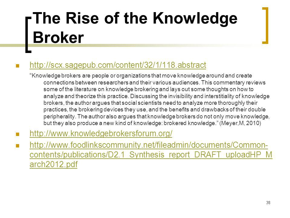 The Rise of the Knowledge Broker