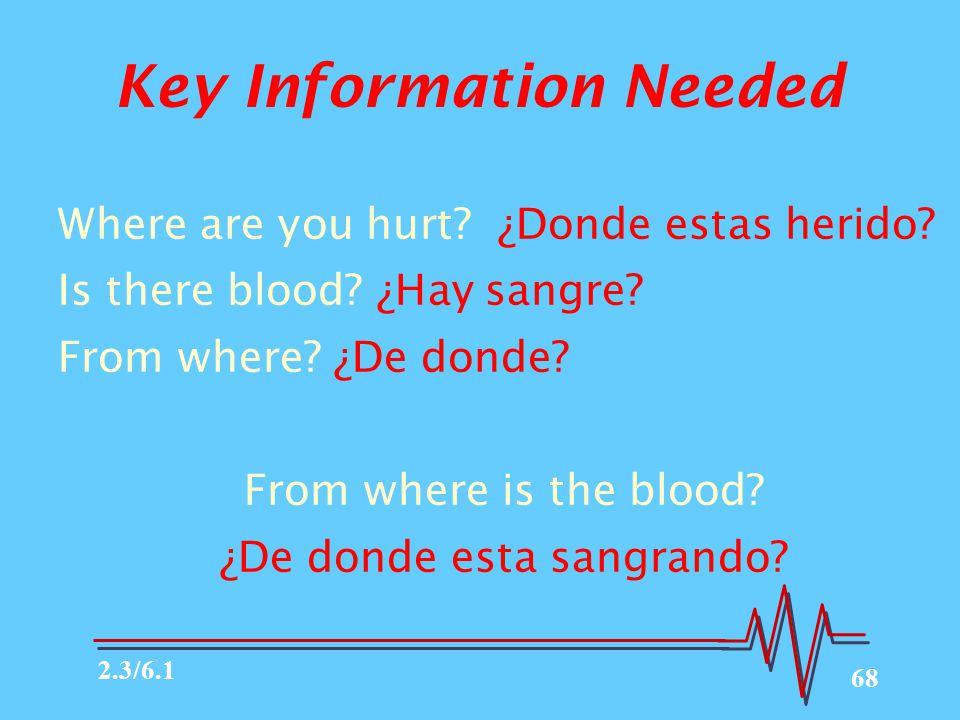 Key Information Needed