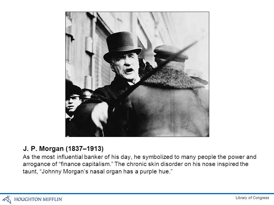 J. P. Morgan (1837–1913)