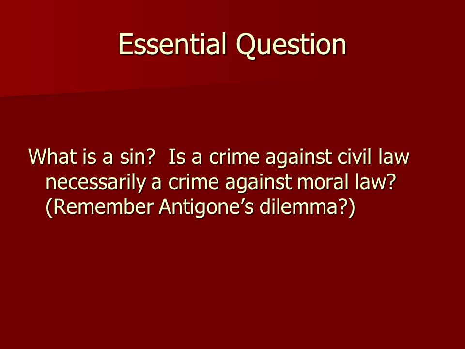 Essential Question What is a sin.