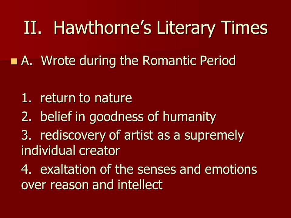 II. Hawthorne's Literary Times