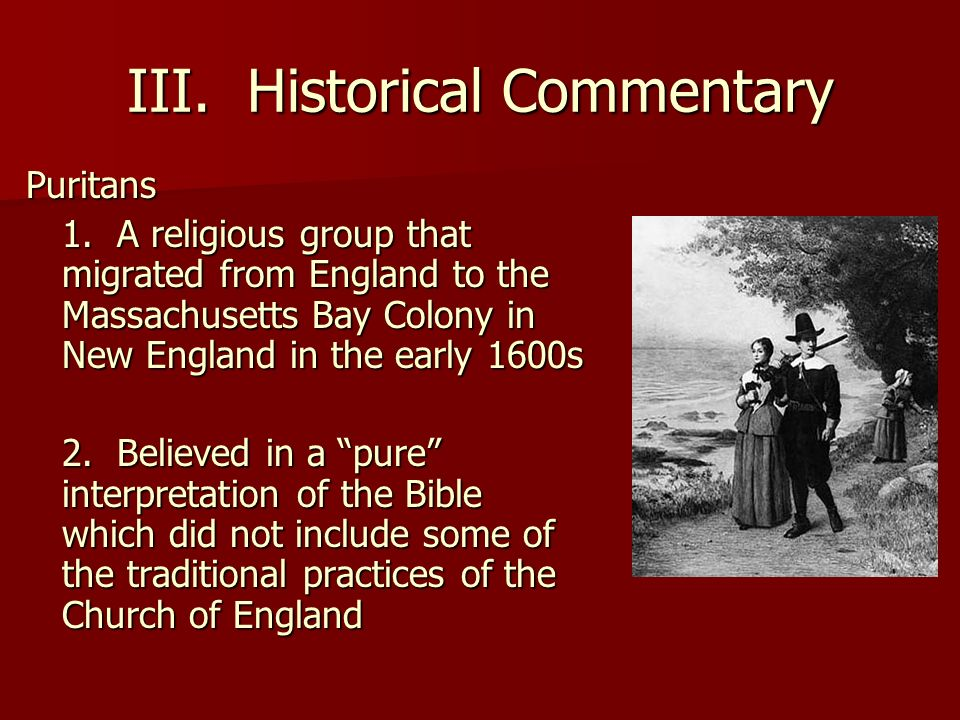 III. Historical Commentary