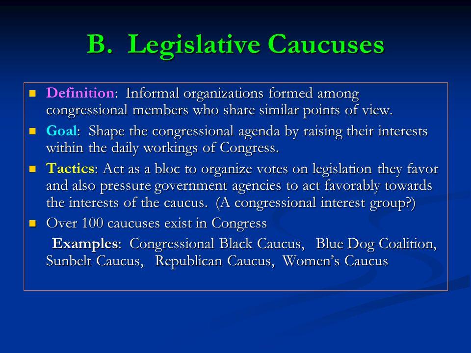 B. Legislative Caucuses