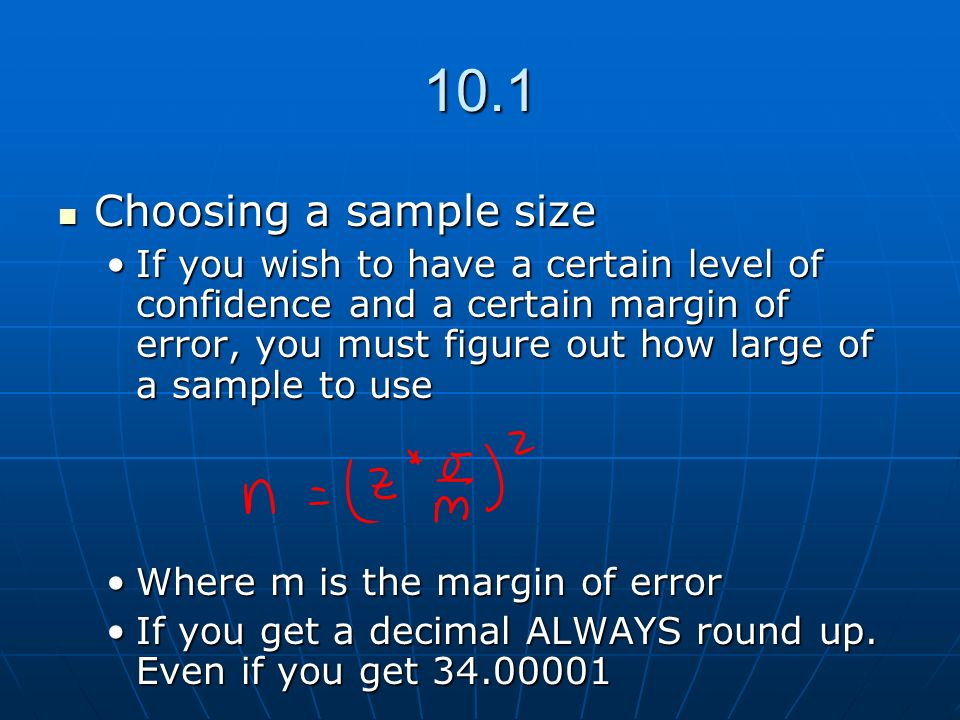 10.1 Choosing a sample size.