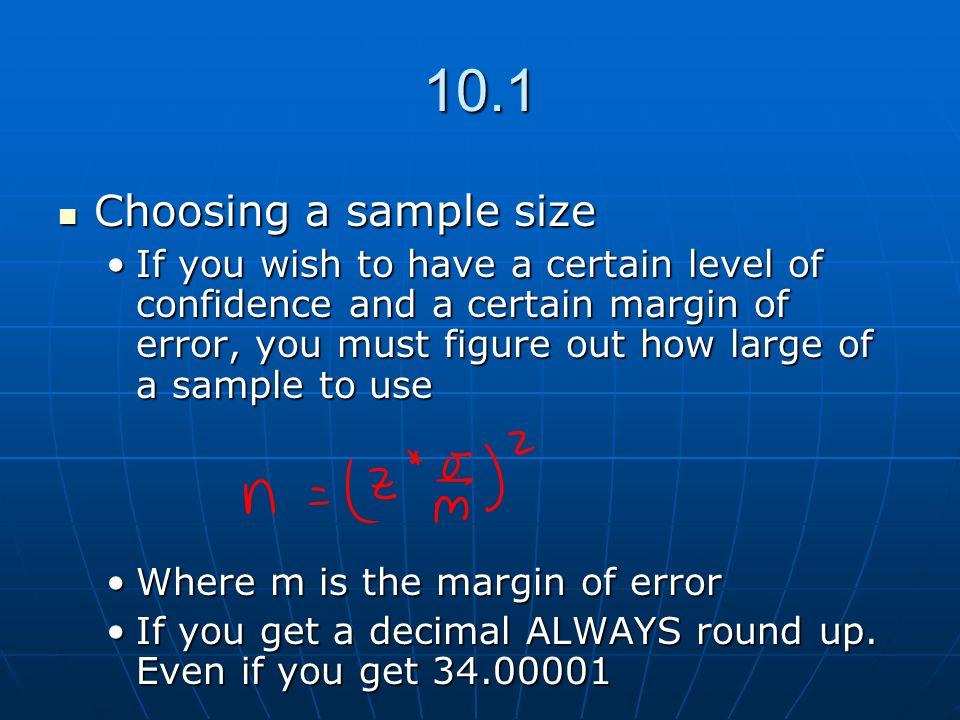 10.1 Choosing a sample size.