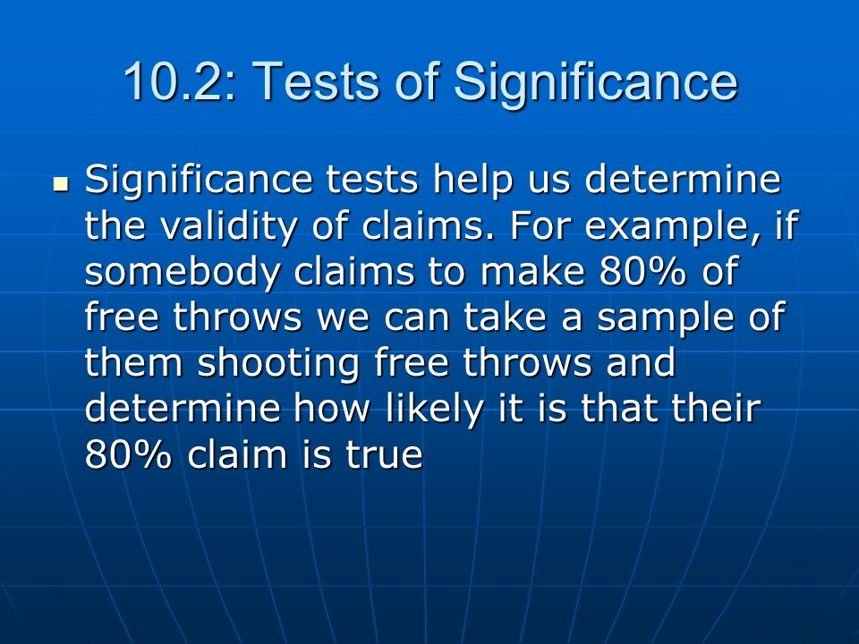 10.2: Tests of Significance