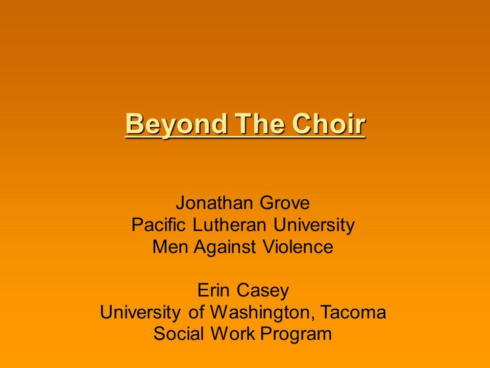 Beyond The Choir Jonathan Grove Pacific Lutheran University