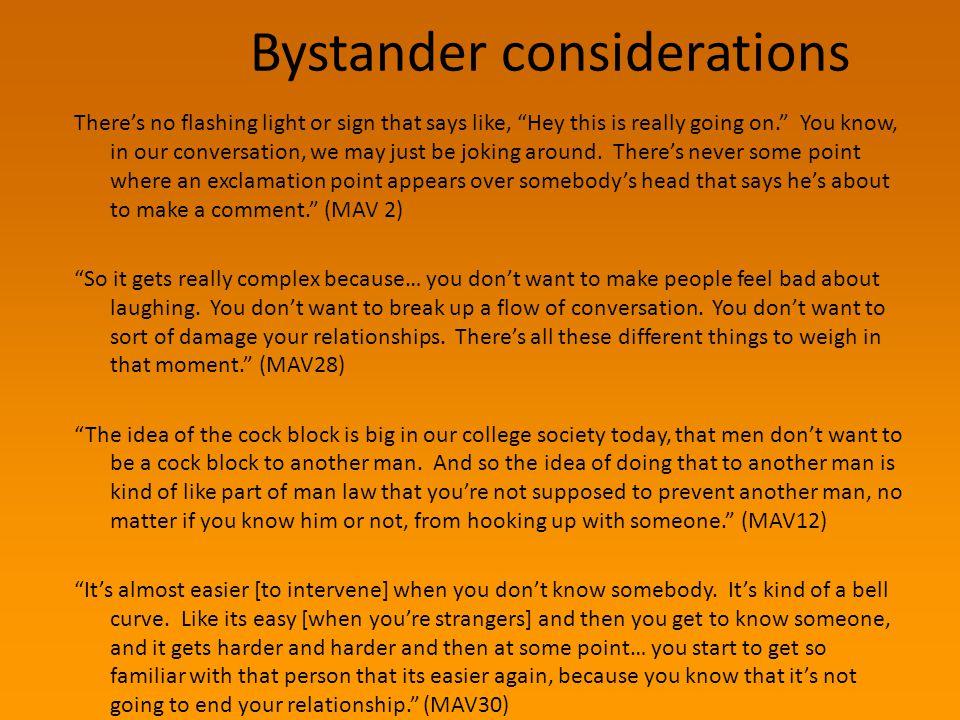 Bystander considerations