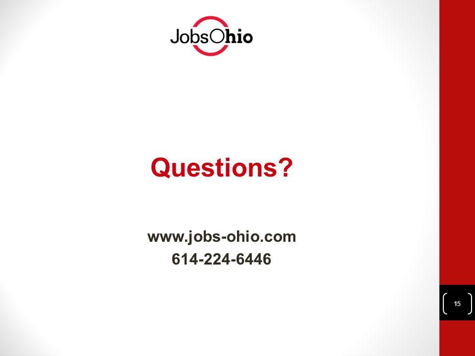 Questions www.jobs-ohio.com 614-224-6446