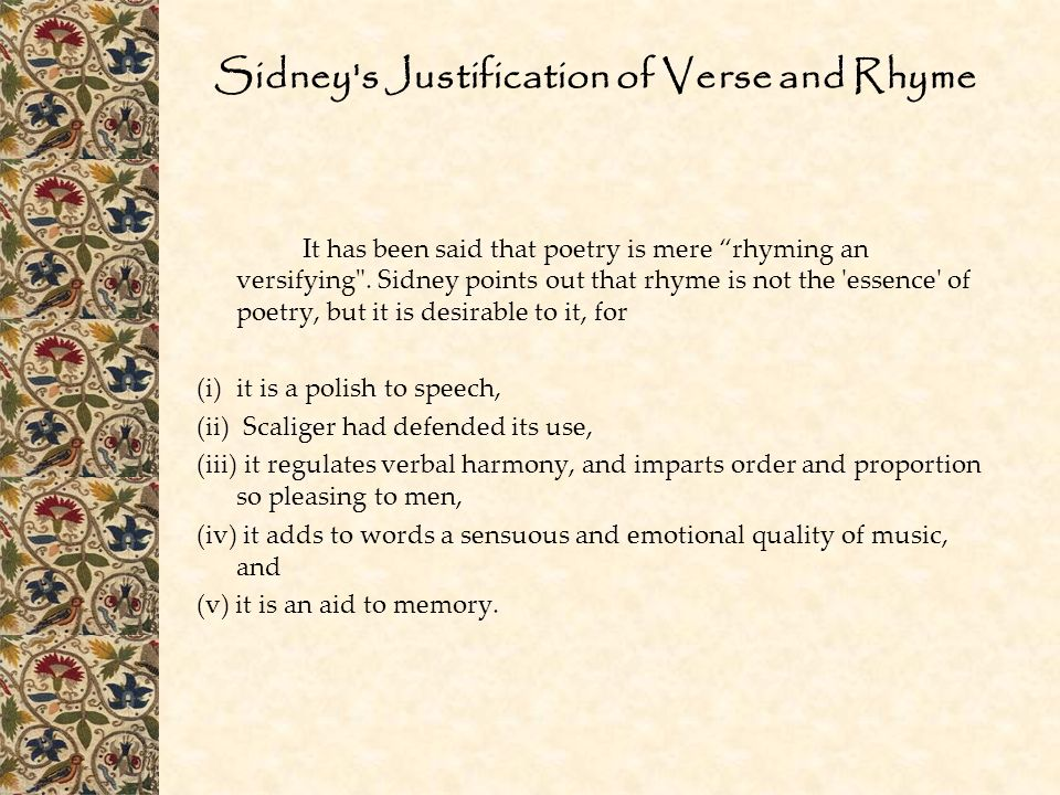 Sidney s Justification of Verse and Rhyme