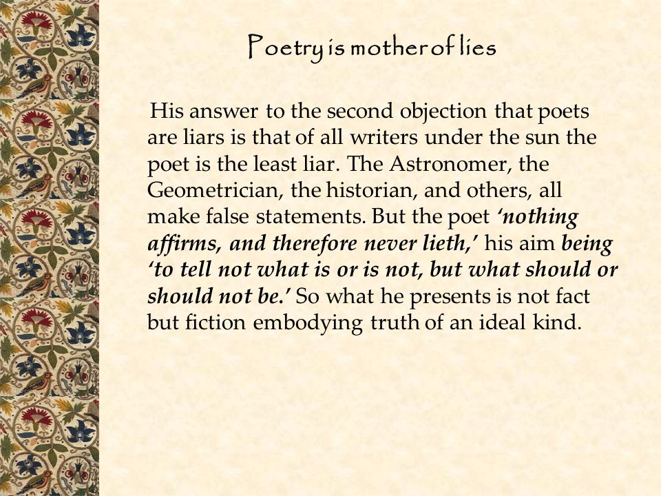 Poetry is mother of lies