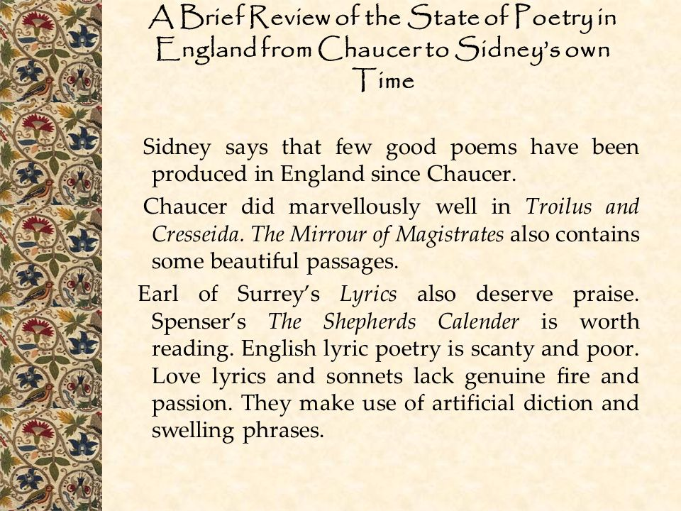 A Brief Review of the State of Poetry in England from Chaucer to Sidney's own Time