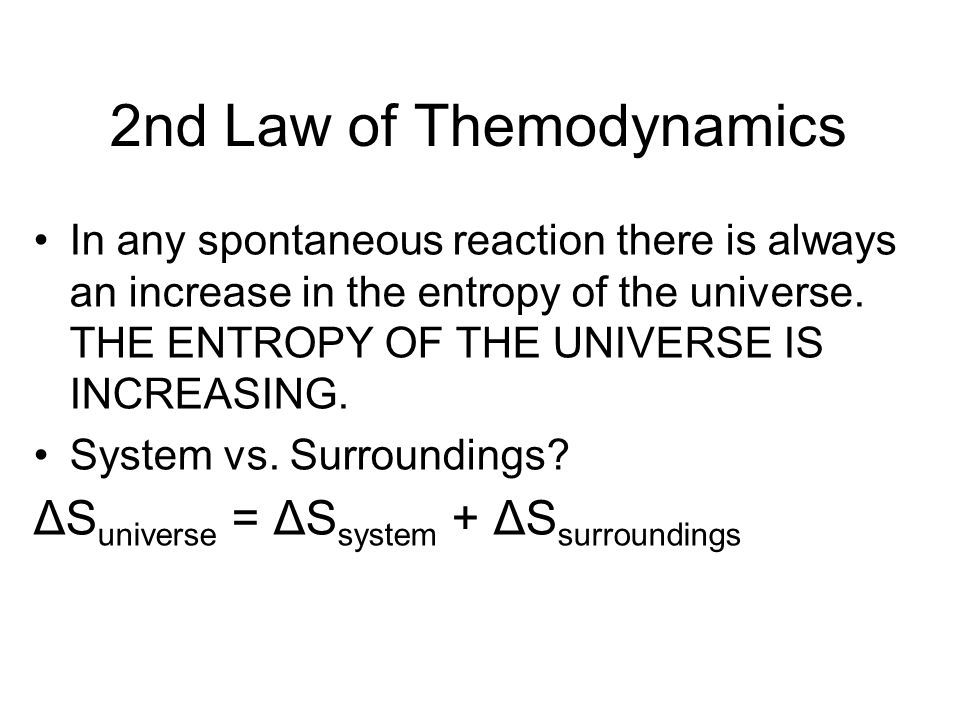 2nd Law of Themodynamics