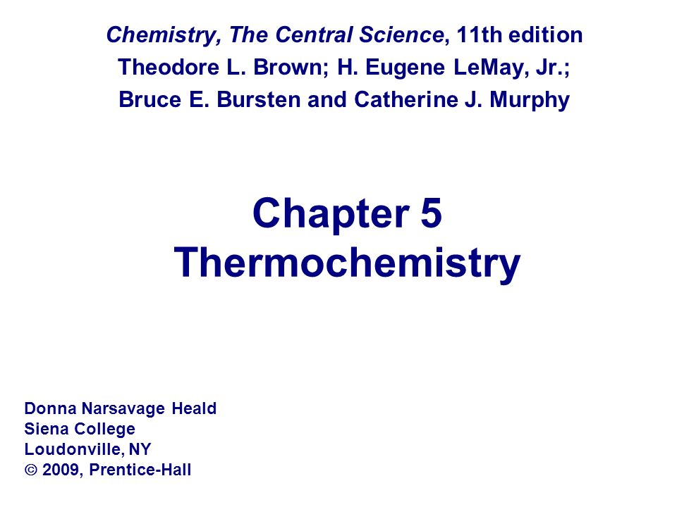 Chapter 5 Thermochemistry