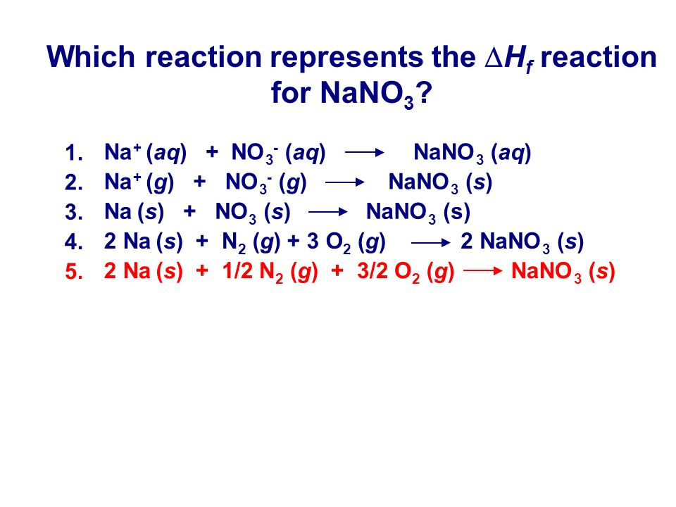 Which reaction represents the DHf reaction for NaNO3
